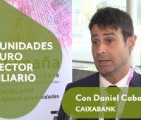 """Daniel Caballero [CaixaBank]: """"El futuro pasa por las tecnologías aplicadas a la industria de la promoción"""""""
